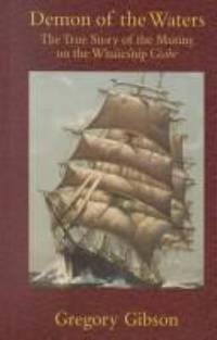 image of Demon of the Waters : The True Story of the Mutiny on the Whaleship Globe