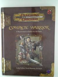 image of Complete Warrior (Dungeons and Dragons 3.5 Accessory) (Dungeons & Dragons) [Hardcover] Collins, Andy