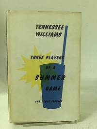 Three players of a summer game  and other stories