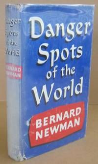 Danger Spots of the World