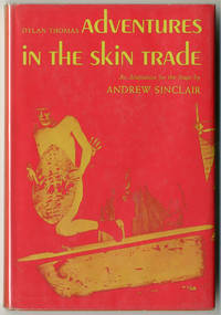 ADVENTURES IN THE SKIN TRADE. AN ADAPTATION FOR THE STAGE...