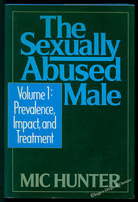 The Sexually Abused Male, Vol. 1: Prevalence, Impact, and Treatment