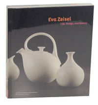 image of Eva Zeisel: Life, Design, and Beauty