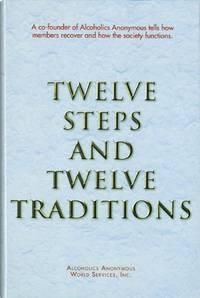 Twelve Steps and Twelve Traditions