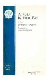 A Flea in Her Ear (Acting Edition S.)