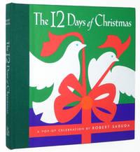 The 12 Days of Christmas: A Pop-up Celebration by Robert Sabuda