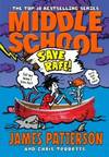 image of Middle School: Save Rafe: (Middle School 6)
