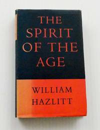 image of The Spirit of The Age or Contemporary Portraits (The World's Classics 57)