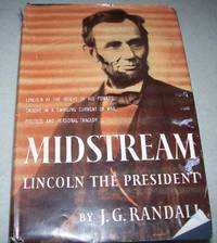 image of Lincoln the President: Midstream