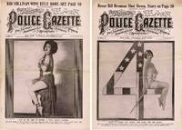 THE NATIONAL POLICE GAZETTE THE LEADING ILLUSTRATED SPORTING JOURNAL IN  THE WORLD (7 ISSUES)