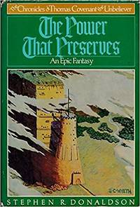 The Power That Preserves (Chronicles of Thomas Covenant