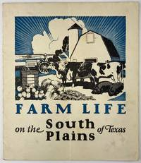 Farm Life on the South Plains of Texas [cover title]