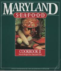 Maryland Seafood Cookbook (Volume 2)