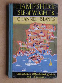 Hampshire, Isle of Wight & Channel Islands