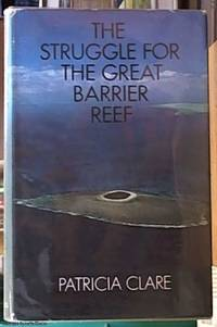 image of The Struggle for the Great Barrier Reef