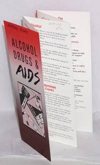 Alcohol, Drugs & AIDS/Alcohol, Drogas y AIDS [brochure]