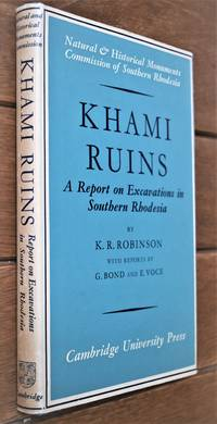 KHAMI RUINS Report On Excavations For The Commission For The Preservation Of Natural And...