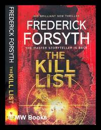 The kill list by  Frederick Forsyth - Paperback - First Edition - 2013 - from MW Books Ltd. (SKU: 286687)