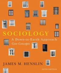 Sociology: A Down-to-Earth Approach, Core Concepts, with NEW MySocLab with Pearson eText (5th...