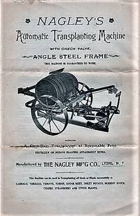 NAGLEY'S AUTOMATIC TRANSPLANTING MACHINE WITH CHECK VALVE, ANGLE STEEL FRAME  [and]  NAGLEY'S NEW IMPROVED TOBACCO SHEARS
