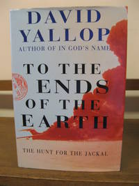 To the Ends of the Earth: Hunt for the Jackal