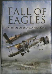 Fall of Eagles: Airmen of World War One
