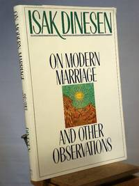 On Modern Marriage: And Other Observations