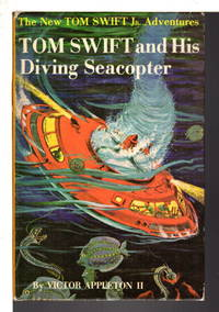 TOM SWIFT AND HIS DIVING SEACOPTER: Tom Swift, Jr series #7.