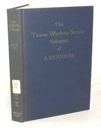 image of The Celebrated Collection of Americana Formed By The Late Thomas Winthrop Streeter (Volume VI)