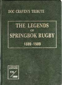 Doc Craven's Tribute - The Legends of Springbok Rugby 1889-1989 - Limited Edition 578/1000 Signed by 130 Legendary Players
