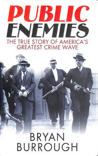image of Public Enemies [Film Tie-In]: The True Story Of America's Greatest Crime Wave