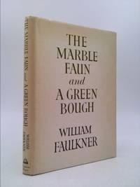 The Marble Faun and A Green Bough : Poems
