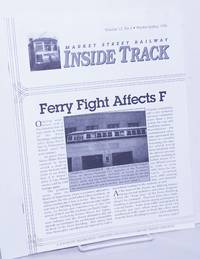 image of Market Street Rail Inside Track vol. 12, #1, Winter-Spring 1996; Ferry Fight Affects F.