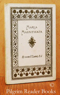 image of Maria Magnificata: Short Meditations for a Month on Our Lady's Life.
