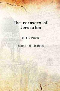 The recovery of Jerusalem 1851