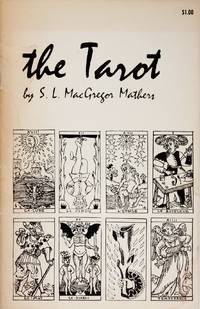 image of The Tarot Its Occult Signification, Use In Fortune-Telling, and Method of Play