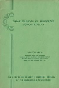 Shear Strength of Reinforced Concrete Beams (Bulletin No. 6)