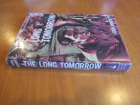 The Long Tomorrow (First Edition, Signed) by  Leigh [1915-1978] Brackett - Signed First Edition - 1955 - from Arroyo Seco Books and Biblio.co.uk