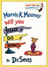 image of Marvin K Mooney Will You Please Go Now! (Bright and Early Books)