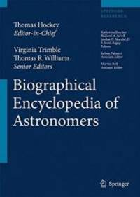 Biographical Encyclopedia of Astronomers (Springer Reference)