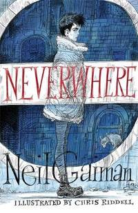 Neverwhere: the Illustrated Edition