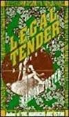 Legal Tender: A Mystery