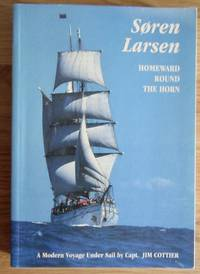 Soren Larsen: Homeward Round the Horn