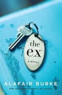 The Ex: A Novel