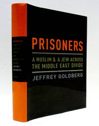 Prisoners : A Muslim and a Jew Across the Middle East Divide