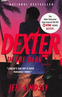 Dexter in the Dark (Vintage Crime/Black Lizard)