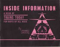 Inside Information : A Book of Trains Today for Boys of All Ages