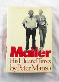 Mailer. His Life and Times