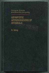Asymptotic Approximations of Integrals: Computer Science and Scientific Computing