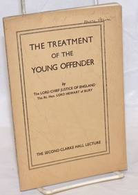 The treatment of the young offender, delivered ... in the Hall of Gray\'s Inn, London on 24th May, 1935.  Chairman\'s introductory remarks by Elizabeth Haldane